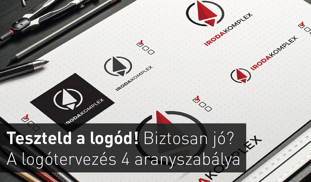 Teszteld a logód! Biztosan jó? – A logó tervezés 4 aranyszabálya