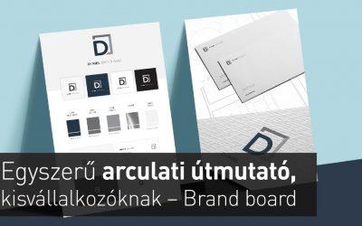 Egyszerű és hasznos arculati útmutató, kisvállalkozóknak – Brand board